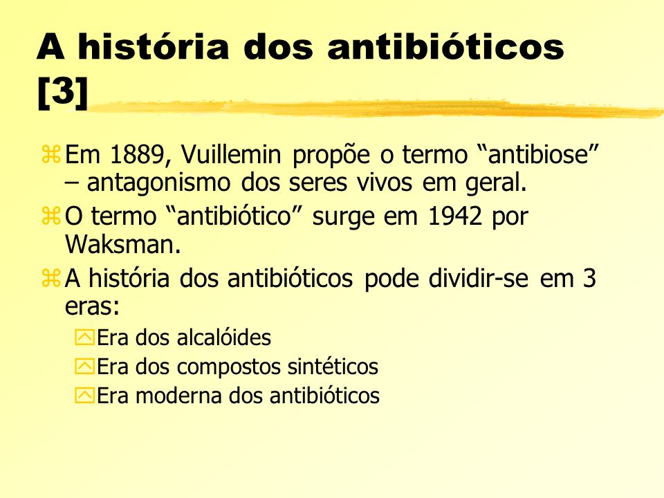 A história dos antibióticos [3]